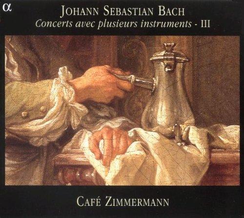 Bach : Concerts avec plusieurs instruments - III