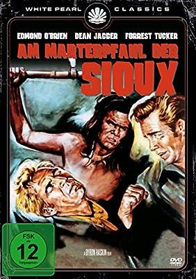Am Marterpfahl der Sioux - Original Kinofassung