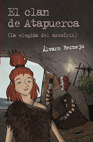 El clan de Atapuerca / The clan of Atapuerca 2: La elegida del arcoíris / The Chosen of the Rainbow