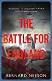 The Battle for England by Bernard Neeson
