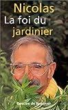 La foi du jardinier