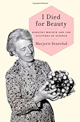 I Died for Beauty: A Biography of Dorothy Wrinch