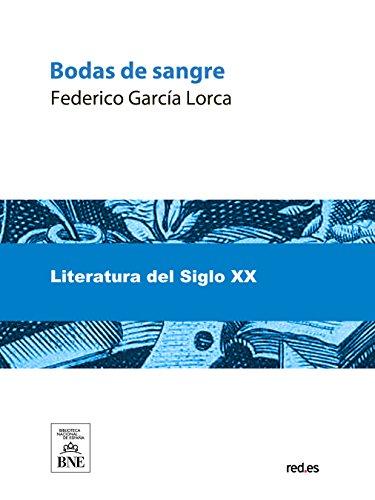 Bodas De Sangre por Federico García Lorca