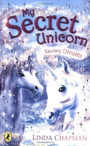 My Secret Unicorn: Snowy Dreams