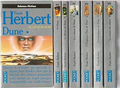 LE CYCLE DE DUNE EN 7 TOMES COMPLET : 1 Dune 1 - 2 Dune 2 - 3 Le Messie de Dune - 4 Les enfants de Dune - 5 L'Empereur Dieu de Dune - 6 Les hérétiques de Dune - 7 La maison des mères