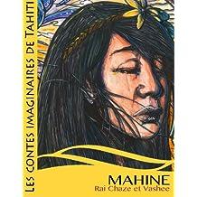 Mahine et les fées des fleurs: Les Contes Imaginaires de Tahiti