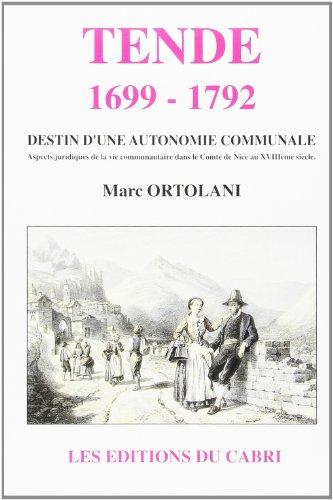 tende-1699-1792-destin-dune-autonomie-communale