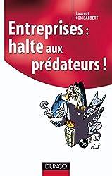 Entreprises : halte aux prédateurs ! (Stratégies et management)