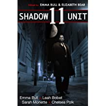 Shadow Unit 11 (English Edition)