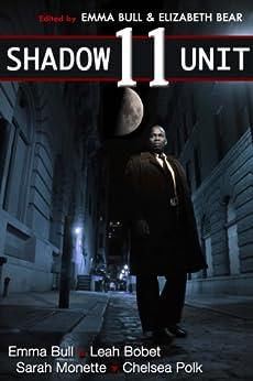 Shadow Unit 11 by [Bull, Emma, Bobet, Leah, Polk, Chelsea]