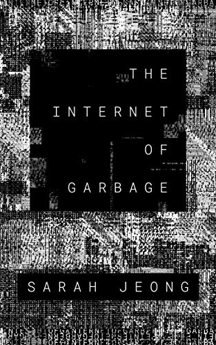 The Internet of Garbage (English Edition)