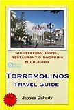 Torremolinos (Costa del Sol), Spain Travel Guide - Sightseeing, Hotel, Restaurant & Shopping Highlights (Illustrated) (English Edition)