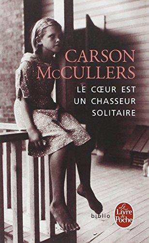Le Coeur Est Un Chasseur Solitaire [Pdf/ePub] eBook