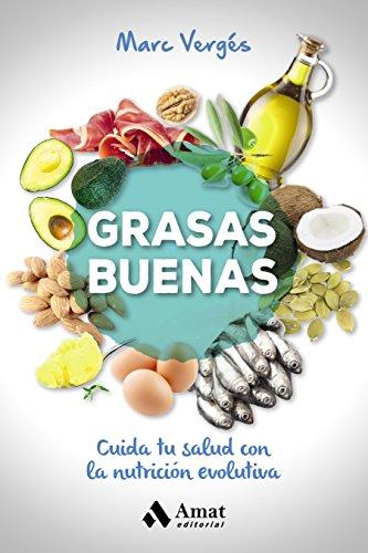 grasas-buenas-cuida-tu-salud-con-la-nutricion-evolutiva