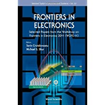 Frontiers in Electronics: Selected Papers from the Workshop on Frontiers in Electronics 2011 (WOFE-11)