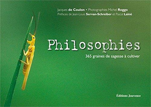 Philosophies - 365 graines de sagesse à cultiver