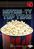 Movies and TV Top Tens (Entertainment's Top 10)