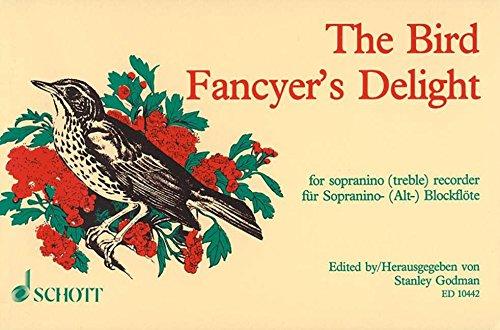 The Bird Fancyer's Delight for Sopranino (or Treble) recorder