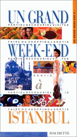Un grand week-end à Istanbul 2000