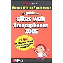 Le guide des sites web francophones 2005