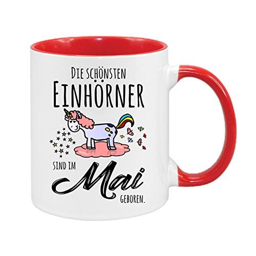 Die schönsten Einhörner wurden im Mai geboren - hochwertiger Keramik-Kaffeebecher - Cups by t? - Kaffeetasse - Spruchtasse - Tasse mit Spruch - Geschenk