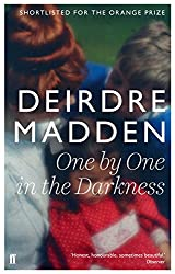One by One in the Darkness by Deirdre Madden (6-Jun-2013) Paperback