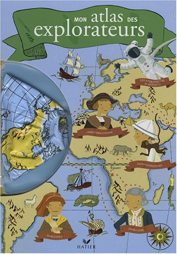 Mon atlas des explorateurs