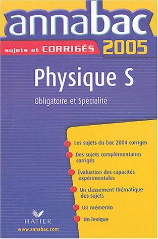 Physique S Enseignement obligatoire et Spécialité par Julie Bouvry, Olivier Bouvry