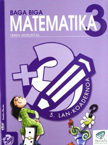 Txanela 3 - Matematika 3. Lan-koadernoa 5 - 9788483319857