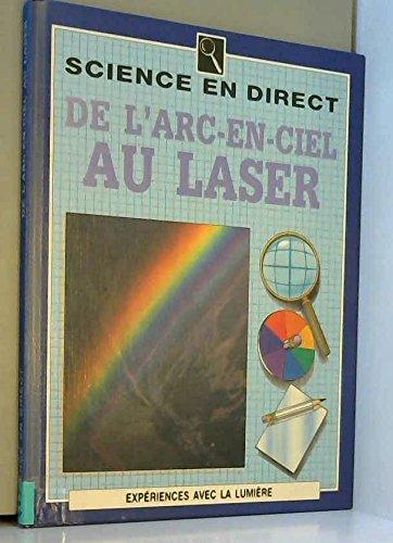 De l'arc-en-ciel au laser par Kathryn Whyman, Louis Morzac