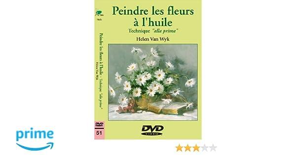 Dvd Ray L'huile Peindre Fleurs Helen amp; Wyk Les À Van Blu q00W4Svc