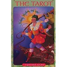 The Tarot: History, Mystery and Lore