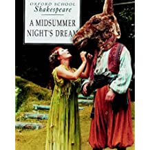 A Midsummer Night's Dream (Oxford School Shakespeare)