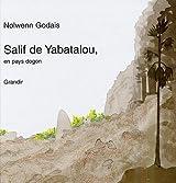 Salif de Yabatalou : En pays dogon