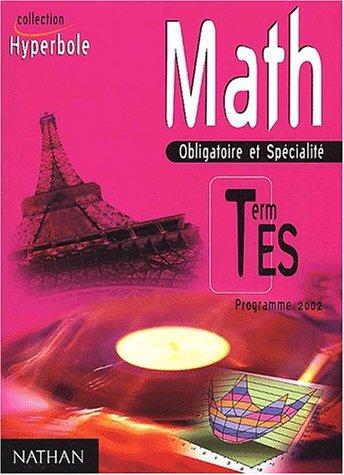 Math. Obligatoire et Spécialité. Term ES. Programme 2002
