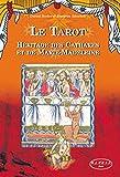 Le Tarot - Héritage des Cathares et de Marie-Madeleine