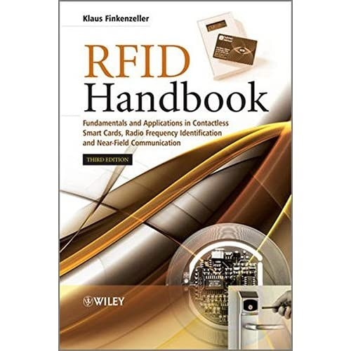 RFID Handbook: Fundamentals and Applications in Contactless Smart Cards, Radio Frequency Identification and Near-Field Communication by Klaus Finkenzeller(2010-08-02)