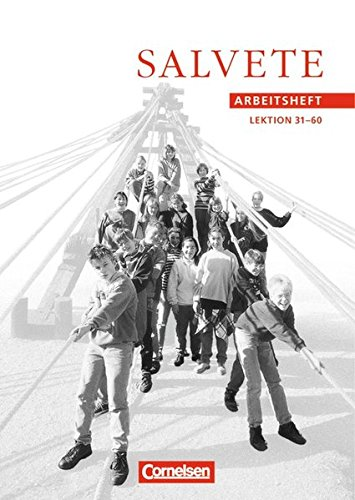 Salvete Bisherige Ausgabe Salvete Arbeitsheft Lektion 31 60 Pdf