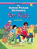 The Oxford Picture Dictionary for Kids: Monolingual English Edition (Diccionario Oxford Picture For Kids)