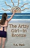 The Artsy Girl -- in Bronze