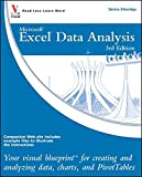 Excel Data Analysis: Your visual blueprint for creating and analyzing data, charts and PivotTables