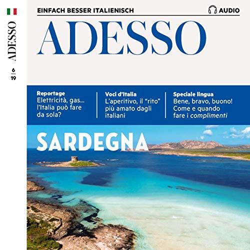 Adesso-spotlight (ADESSO Audio - Sardegna. 6/2019: Italienisch lernen Audio - Sardinien)