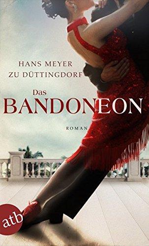 Buchseite und Rezensionen zu 'Das Bandoneon' von Dr. Hans Meyer zu Düttingdorf