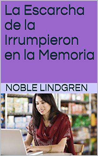 La Escarcha de la Irrumpieron en la Memoria por Noble Lindgren
