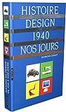 Histoire du design de 1940 à nos jours