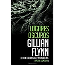 Lugares oscuros: (Spanish-language edition of Dark Places) (Vintage Espanol)