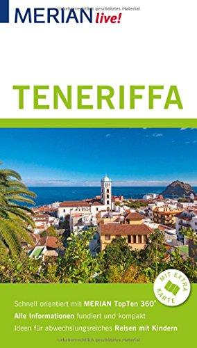MERIAN live! Reiseführer Teneriffa: Mit Extra-Karte zum Herausnehmen
