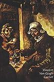 Vincent van Gogh Carnet: Les Mangeurs de Pommes de Terre | Parfait pour Prendre des Notes | Beau Journal | Idéal pour l'École, Études, Recettes ou Mots de Passe