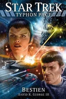 Star Trek - Typhon Pact 3: Bestien von [George III, David R.]