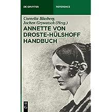 Annette von Droste-Hülshoff Handbuch (De Gruyter Reference)